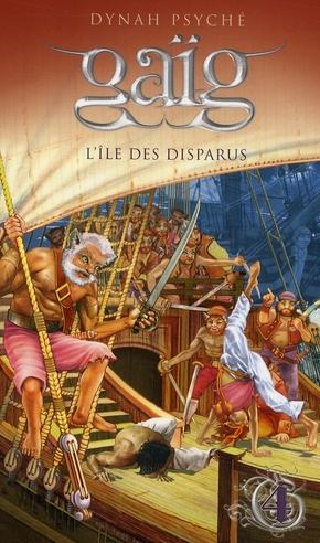 GAIG - TOME 4 L'ILE DES DISPARUS