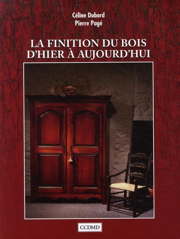 LA FINITION DU BOIS D'HIER A AUJOURD'HUI