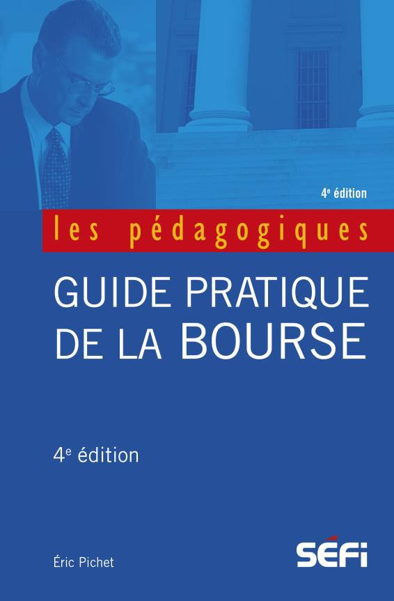 GUIDE PRATIQUE DE LA BOURSE