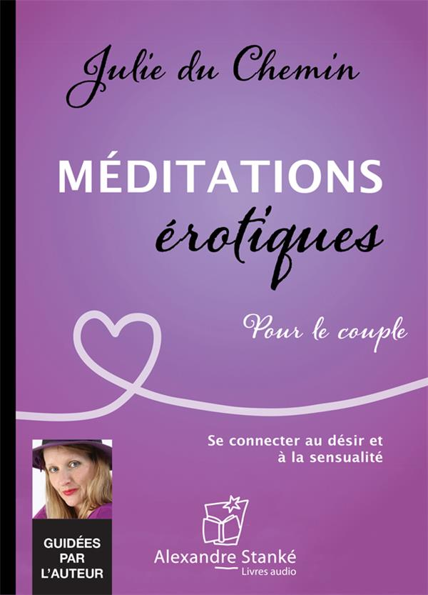MEDITATIONS EROTIQUES