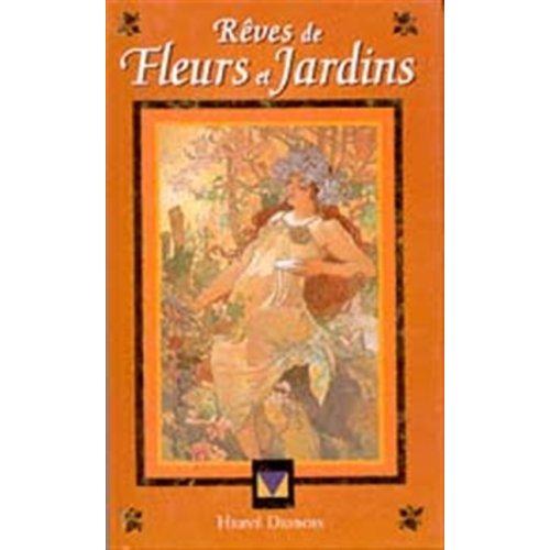 REVES DE FLEURS ET JARDINS