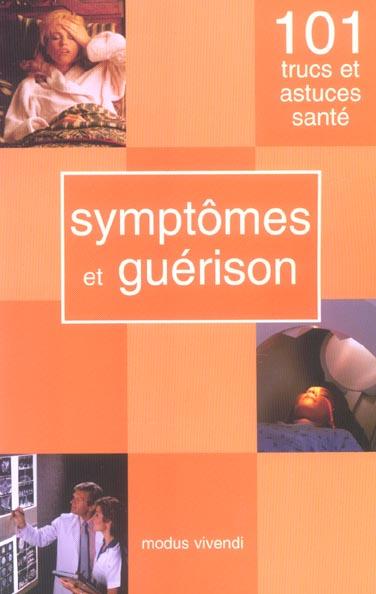 SYMPTOMES ET GUERISON