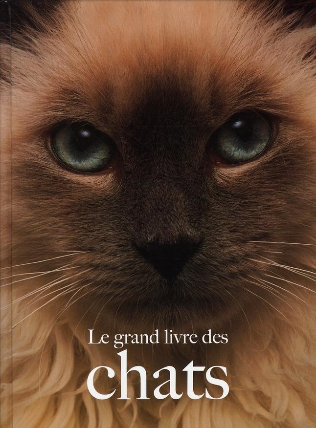 GRAND LIVRE DES CHATS NE (LE)