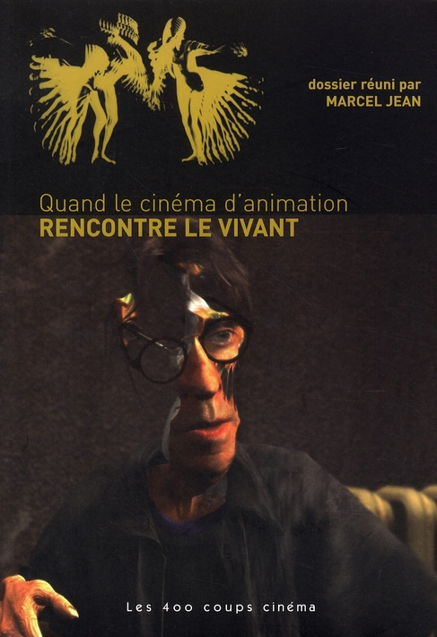 QUAND LE CINEMA D'ANIMATION RENCONTRE LE VIVANT