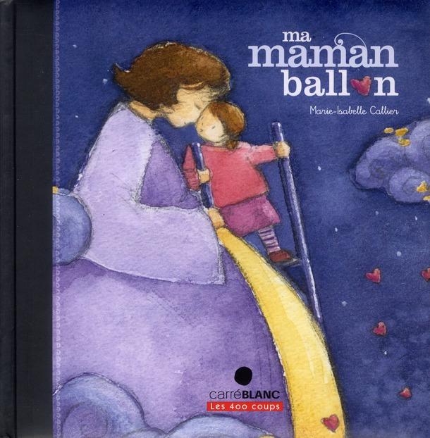 MA MAMAN BALLON