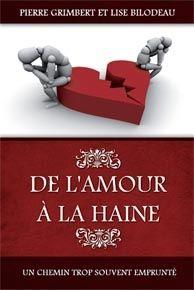 DE L'AMOUR A LA HAINE