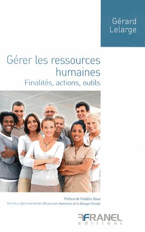 GERER LES RESSOURCES HUMAINES