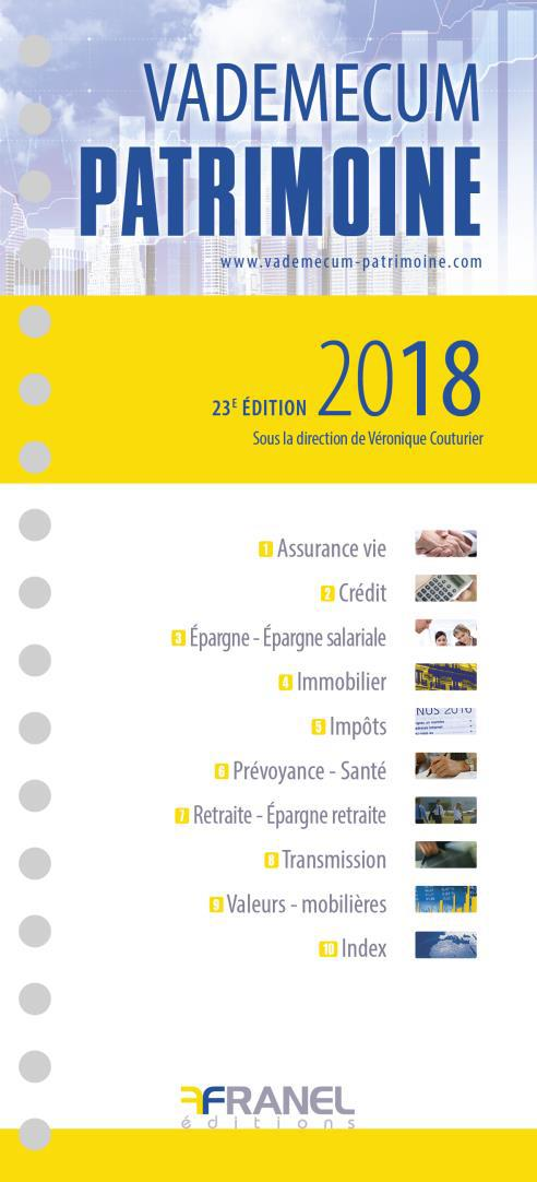 VADEMECUM DU PATRIMOINE 2018 (23ED)