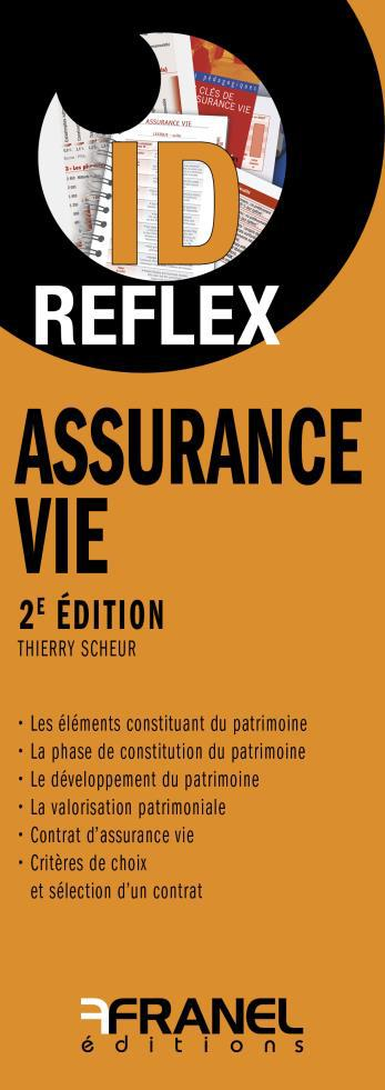 ID REFLEX' ASSURANCE VIE 2E EDITION