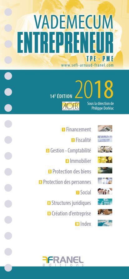 VADEMECUM DE L'ENTREPRENEUR 2018 14ED