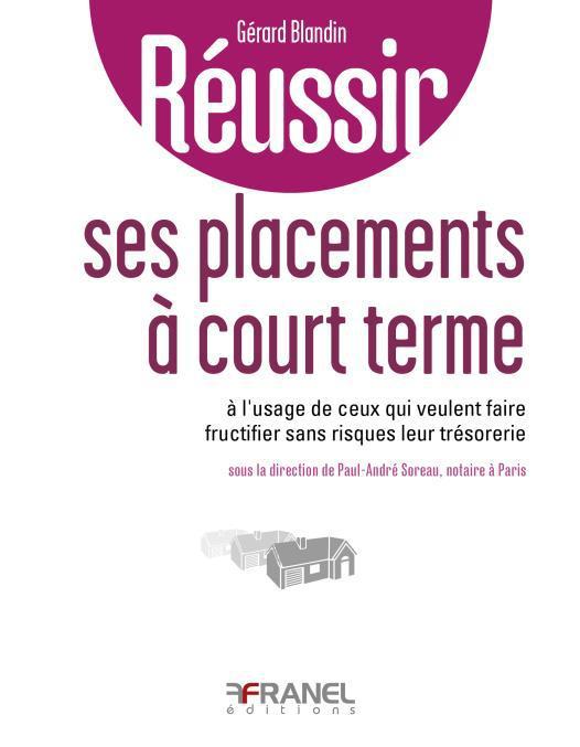 REUSSIR SES PLACEMENTS A COURT TERME