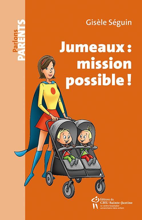 JUMEAUX: MISSION POSSIBLE!