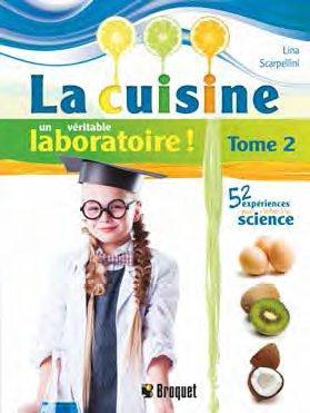 CUISINE UN VERITABLE LABORATOIRE TOME 2 (LA)