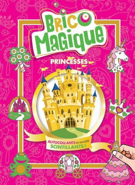 BRICO-MAGIQUE PRINCESSES