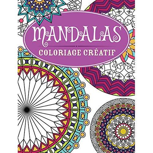 MANDALAS - COLORIAGE CREATIF