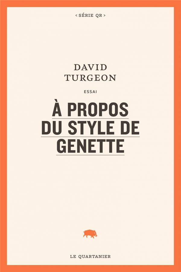 A PROPOS DU STYLE DE GENETTE