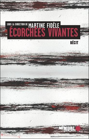 ECORCHEES VIVANTES