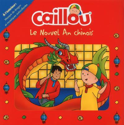 CAILLOU - LE NOUVEL AN CHINOIS
