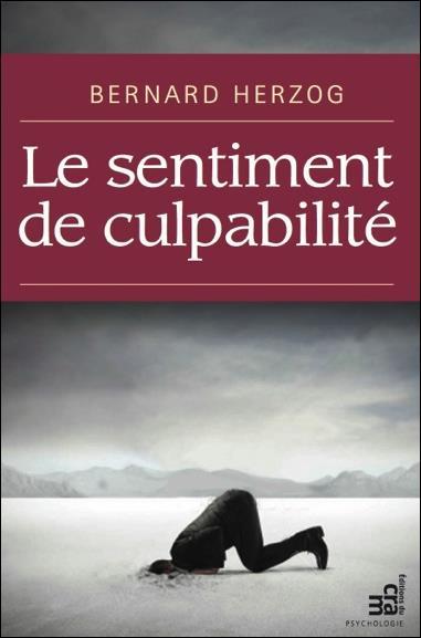 LE SENTIMENT DE CULPABILITE