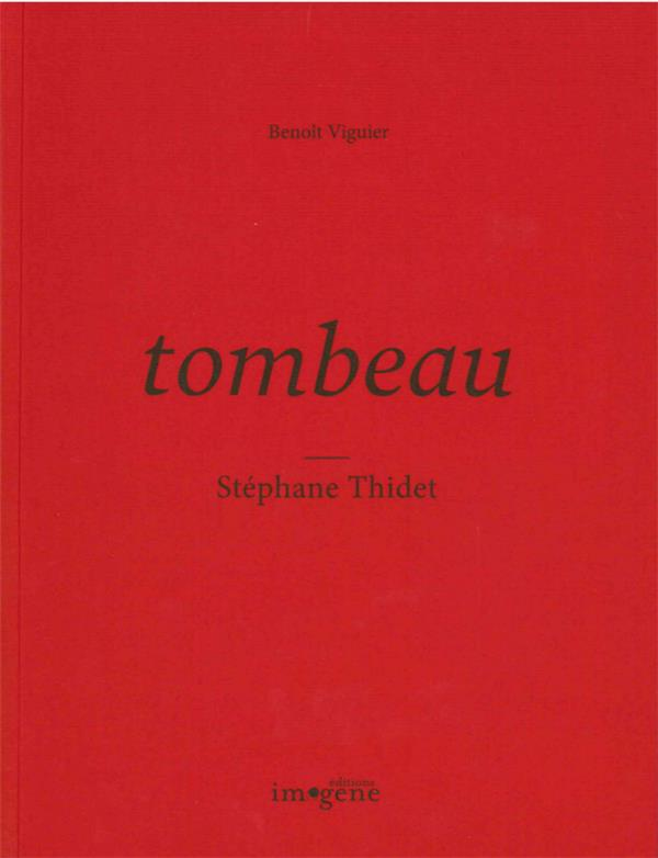 TOMBEAU STEPHANE THIDET