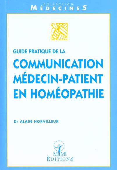 GUIDE PRATIQUE DE LA COMMUNICATION MEDECIN-PATIENT EN HOMEOPATHIE