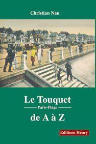 LE TOUQUET DE A A Z