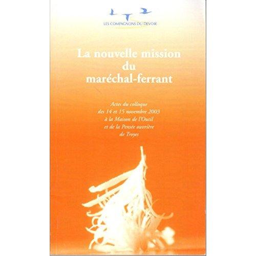 NOUVELLE MISSION DU MARECHAL FERRANT