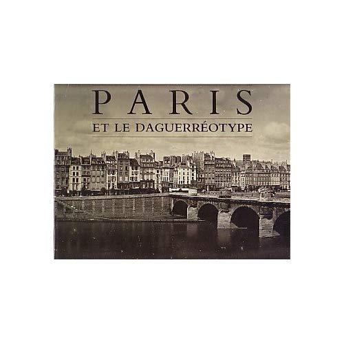 PARIS ET LE DAGUERREOTYPE
