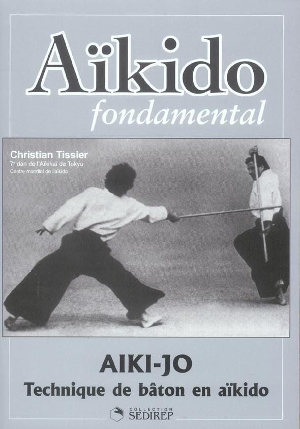 AIKIDO FONDAMENTAL (AIKI-JO)