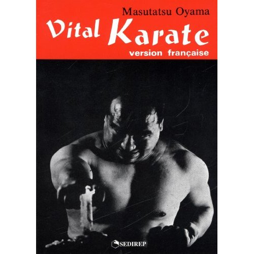 VITAL KARATE (VERSION FRANCAISE)