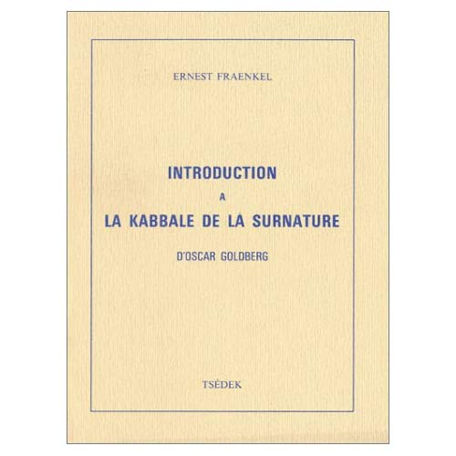 INTRODUCTION A LA KABBALE DE LA SURNATURE