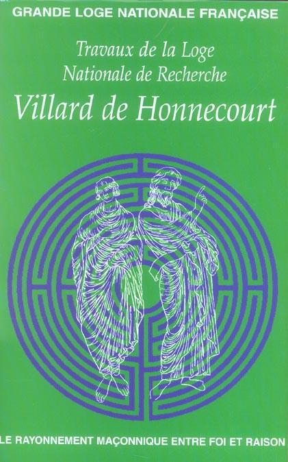 VILLARD DE HONNECOURT N  58 - LE RAYONNEMENT MACONNIQUE ET RITES SPECULATIFS