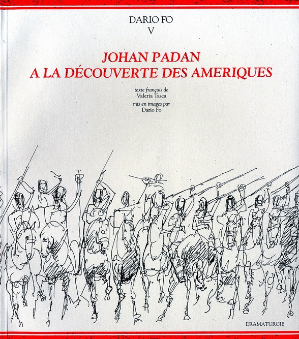 T5 DARIO FO - JOHAN PADAN A LA DECOUVERTE DES AMERIQUES