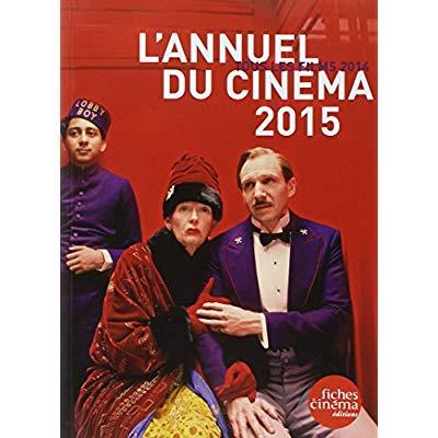 L' ANNUEL DU CINEMA 2015 - TOUS LES FILMS 2014