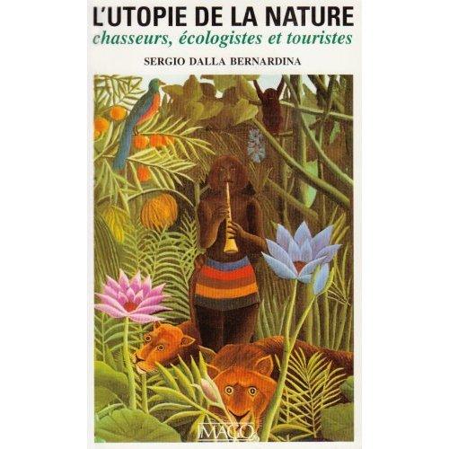 UTOPIE DE LA NATURE (L')