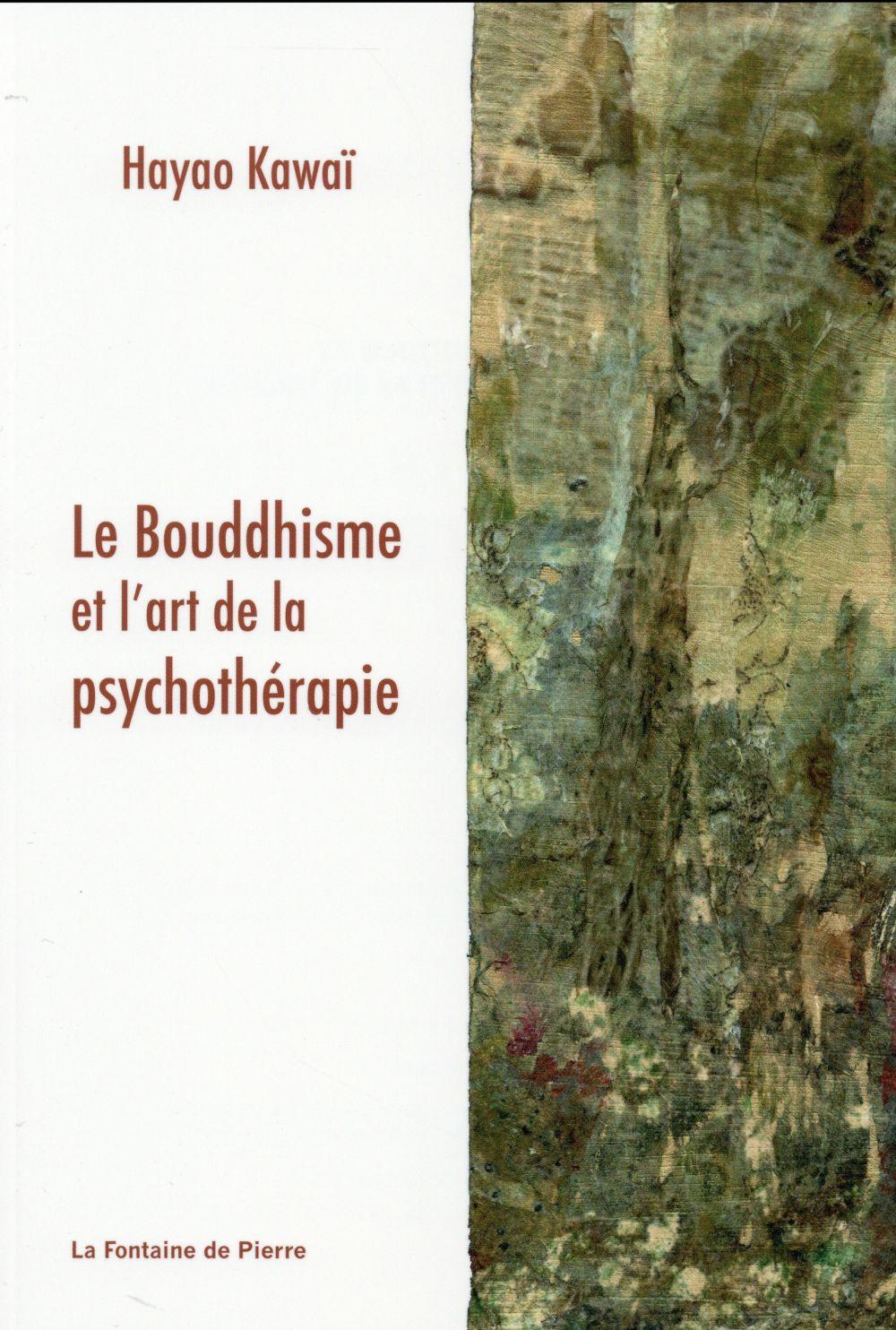 LE BOUDDHISME ET L'ART DE LA PSYCHOTHERAPIE