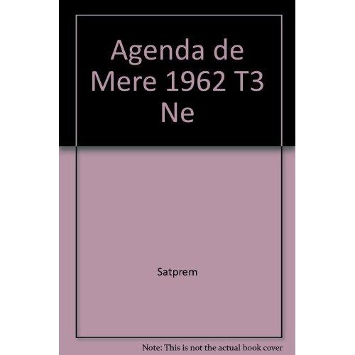 AGENDA DE MERE - TOME 3 - 1962 NE