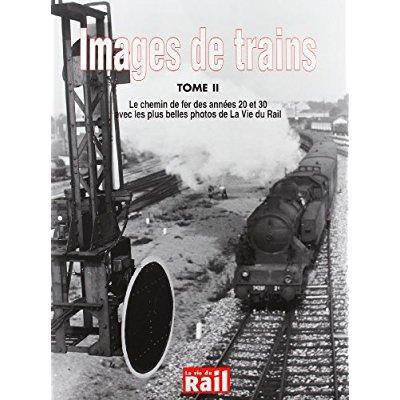 IMAGES DE TRAINS T02 ANNEES 20-30