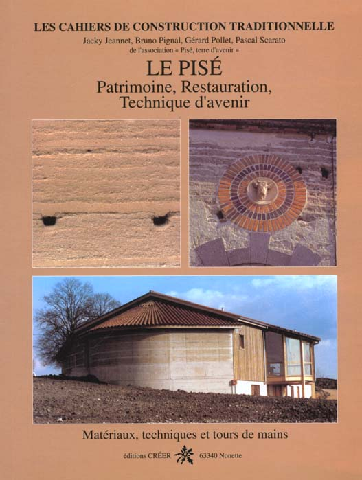 LE PISE. PATRIMOINE, RETAURATION, TECHNIQUE D'AVENIR