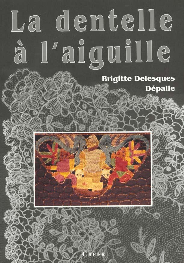 LA DENTELLE A L'AIGUILLE
