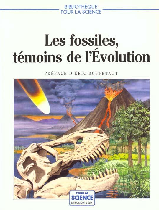 FOSSILES TEMOINS EVOLUTI