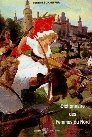 DICTIONNAIRE DES FEMMES DU NORD