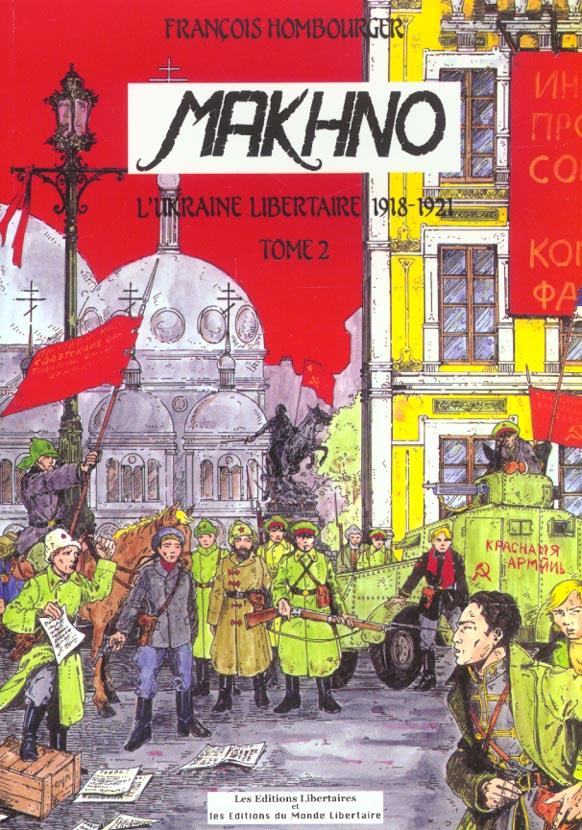 MAKHNO L'UKRAINE LIBERTAIRE 1918-1921 T02