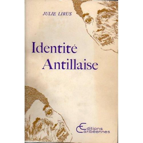 IDENTITE ANTILLAISE
