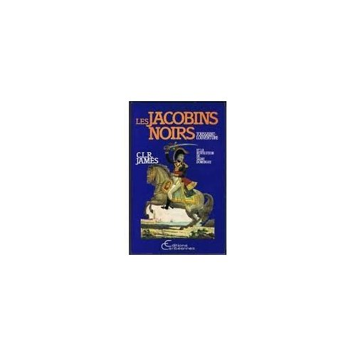 JACOBINS NOIRS  TOUSSAINT LOUVERTURE