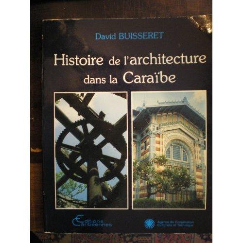 HISTOIRE DE L'ARCHITECTURE DANS LA CARAIBE