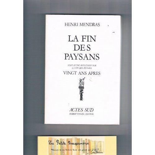 LA FIN DES PAYSANS - ESSAI