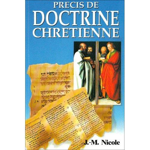 PRECIS DE DOCTRINE CHRETIENNE
