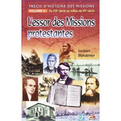 PRECIS D'HISTOIRE DES MISSION V2 DU XIXE AU MILIEU DU XXE SIECLE