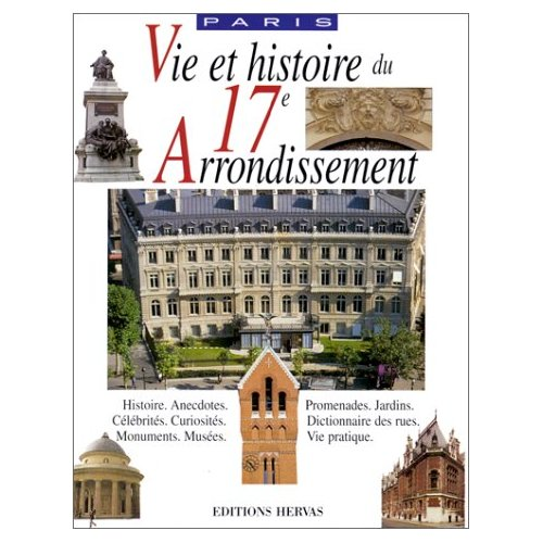 VIE ET HISTOIRE XVII ARRONDISSEMENT